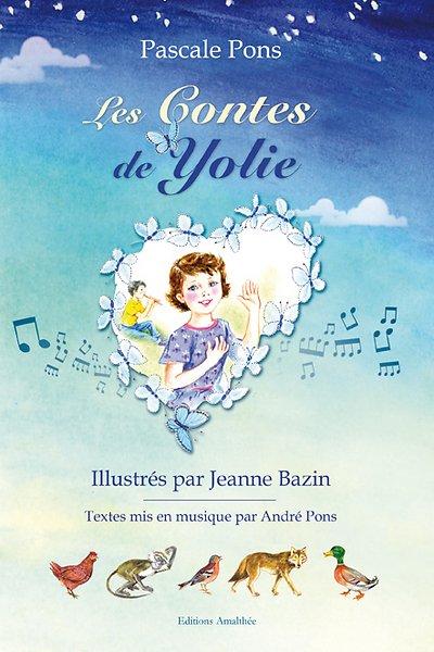 12/11/2017 – Les contes de Yolie de Pascale Pons