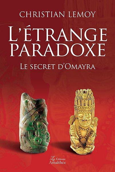 L'étrange paradoxe – Le secret d'Omayra