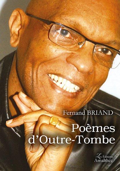 25/03/17 au 26/03/17 – Poèmes d'outre-tombe de Fernand Briand