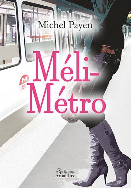 04/03/17 – Méli-métro de Michel Payen