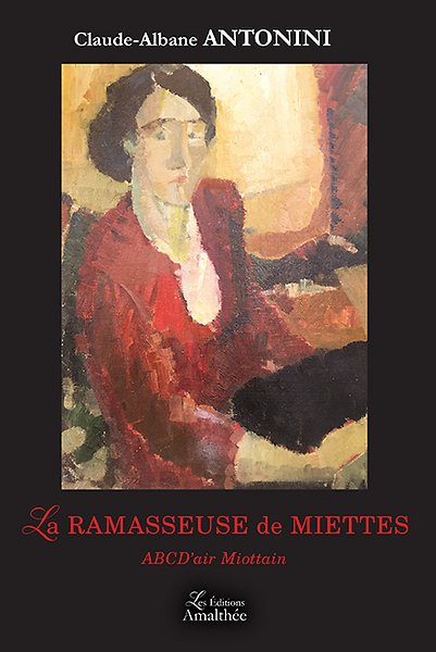 12/03/17 – La ramasseuse de miettes de Claude-Albane Antonini