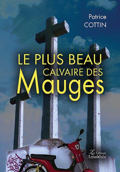 04/03/17 – Le plus beau calvaire des Mauges de Patrice Cottin