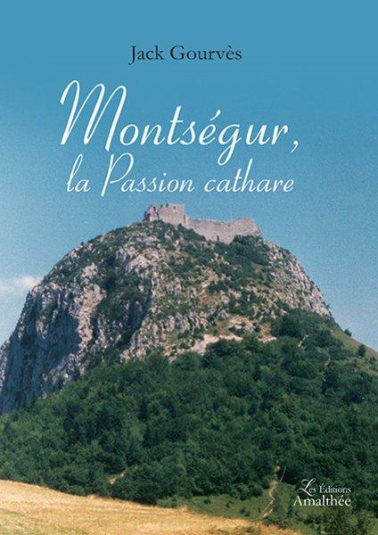 Montségur, la passion cathare (janvier 2017)