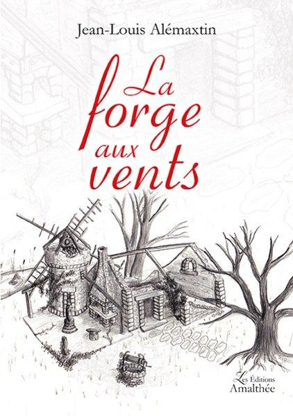 14/05/17 – La forge aux vents de Jean-Louis ALéMAXTIN