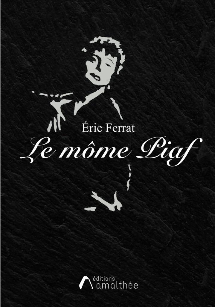 Le môme Piaf
