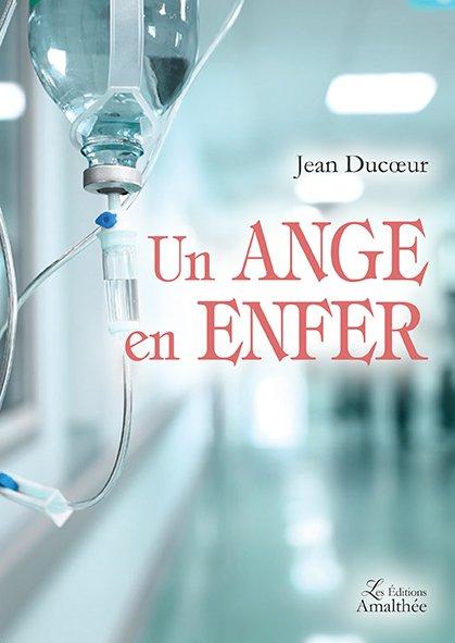 08/12/2018 – Un ange en enfer par Jean Ducoeur