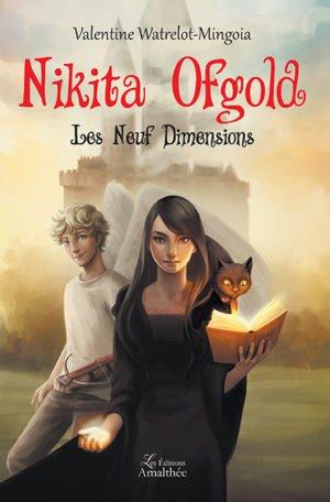 Nikita Ofgold, Tome 1 : les neuf dimensions