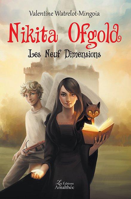 Les 23 et 24 mars 2019 – Nikita Ofgold, Tome 1 et 2 par Valentine Watrelot-Mingoia