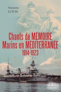 Chants de Mémoire, Marins en Méditerranée 1914-1923