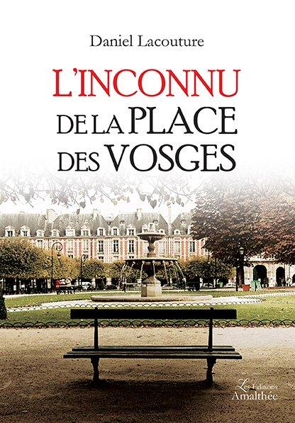L'inconnu de la place des Vosges
