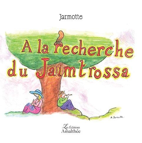 A la recherche du Jaimtrossa