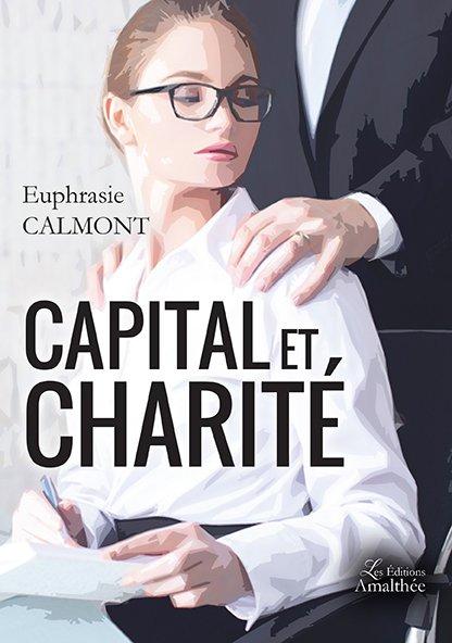 25/03/17 au 26/03/17 – Capital et Charité de Euphrasie Calmont