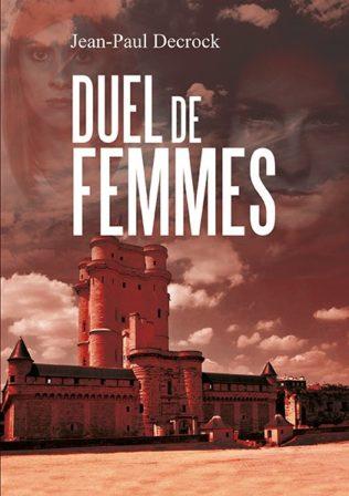 Duel de femmes - Les enquêtes de Noël Declercq et Félix Le Pendu