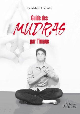 Guide des Mudras par l'image