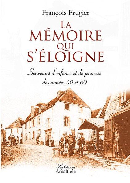 23/09/2018 – La mémoire qui s'éloigne par François Frugier