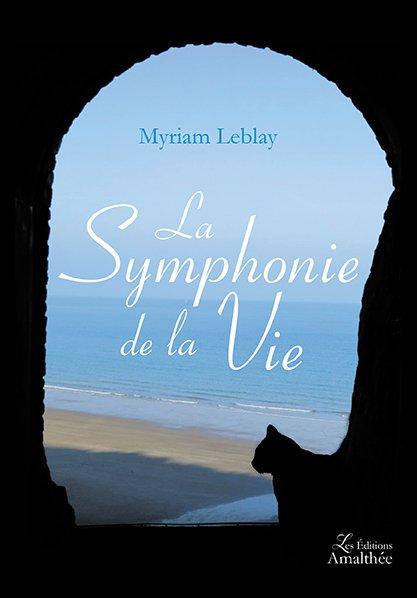 La Symphonie de la Vie (Juin 2017)