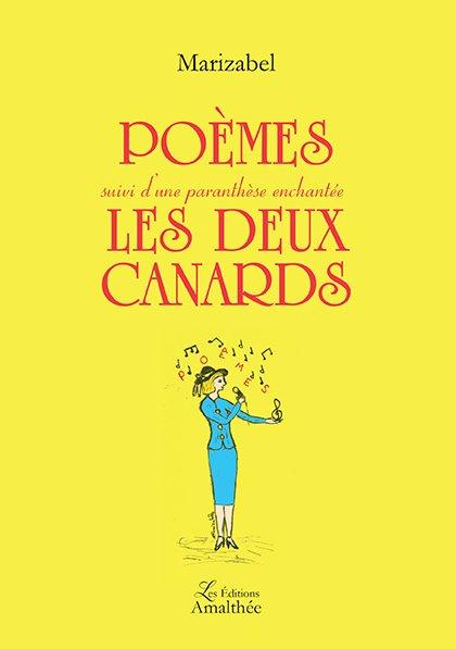 Poèmes suivi de Les deux Canards (Septembre 2017)