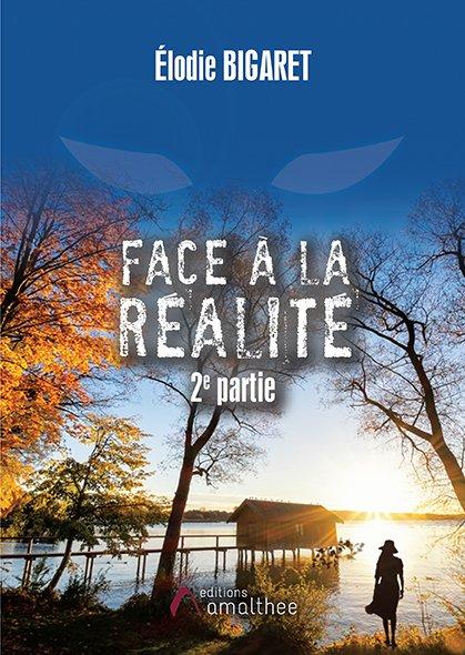 Face à la réalité – 2ème partie (Août 2018)