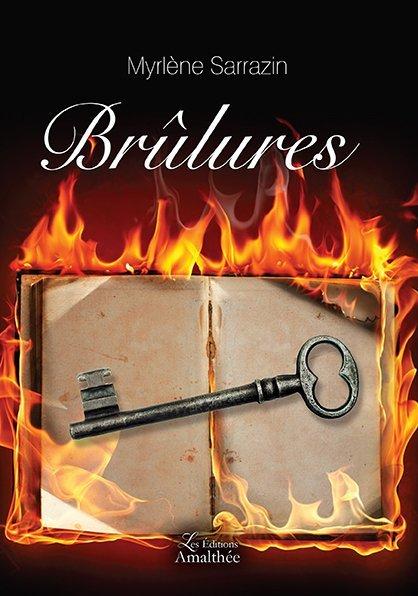 29 et 30 septembre 2018 – Brûlures de Myrlène Sarrazin