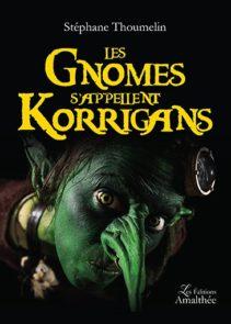 Les gnomes s'appellent Korrigans
