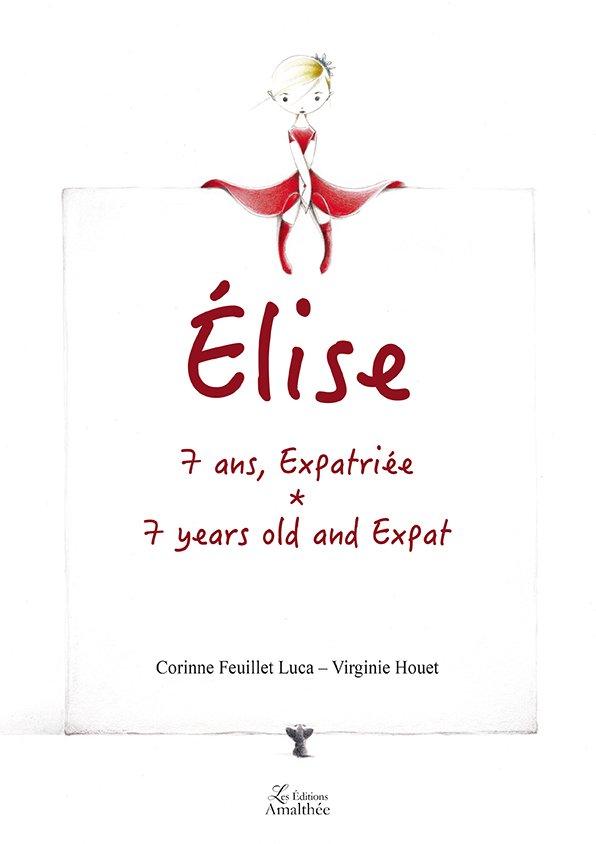 Elise, 7 ans, expatriée (Avril 2018)
