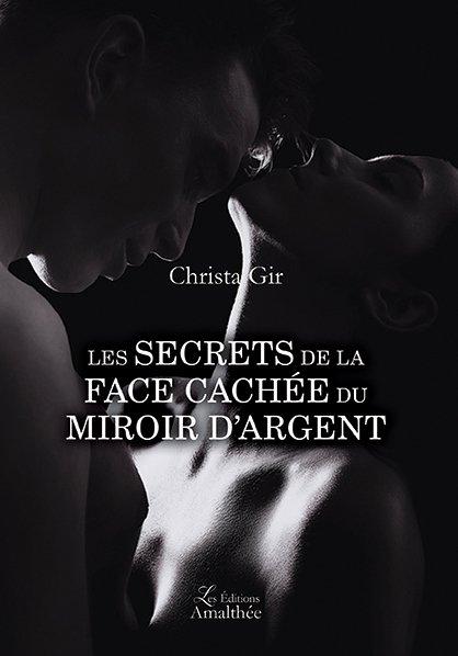 Les secrets de la face cachée du miroir d'argent (Octobre 2018)