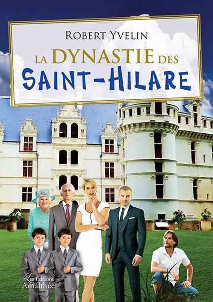 13/10/2018 – La dynastie des Saint-Hilare par Robert Yvelin