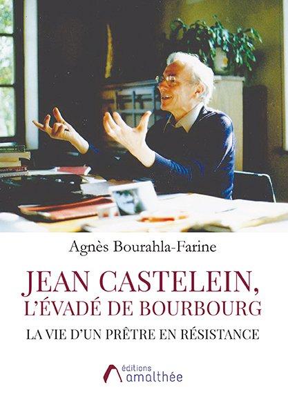 Jean Castelein, L'évadé de Bourbourg (Août 2018)