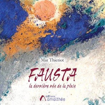 Fausta, la dernière née de la pluie