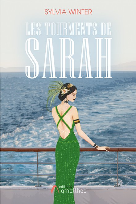 27/07/2018 – Les tourments de Sarah par Sylvia Winter