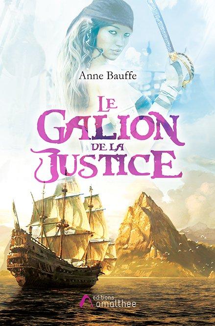 16/09/2018 – Le Galion de la Justice par Anne Bauffe
