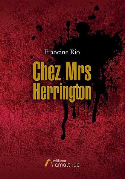 08/09/2018 – Chez Mrs Herrington par Francine Rio