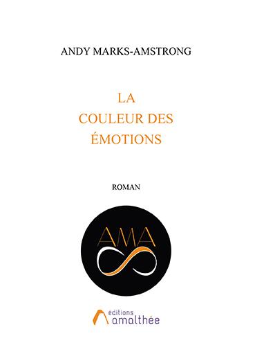 Les 27 et 28 juillet 2019 – La couleur des émotions par Andy Marks-Amstrong