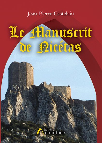Le Manuscrit de Nicétas (Avril 2019)