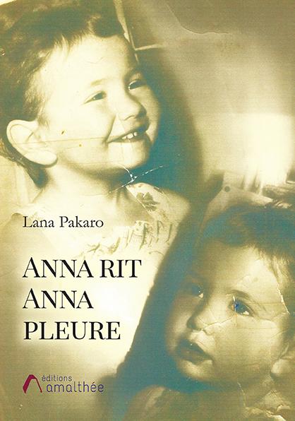 Anna rit Anna pleure (Février 2019)