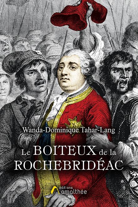 Les 30 novembre et 1er décembre 2019 – Le Boiteux de La Rochebridéac par Wanda-Dominique Tahar-Lang