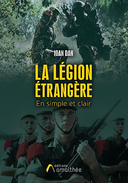La légion étrangère en simple et clair (Octobre 2019)