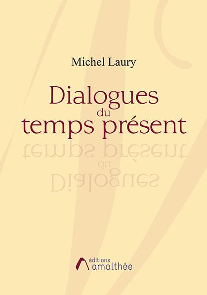 Dialogues du temps présent (Avril 2019)