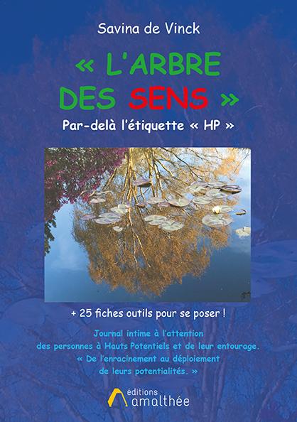 07/03/2020 – L'arbre des sens – Par-delà l'étiquette HP par Savina De Vinck