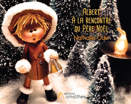 14/12/2019 – Albert à la rencontre du Père Noël par Nathalie Ode