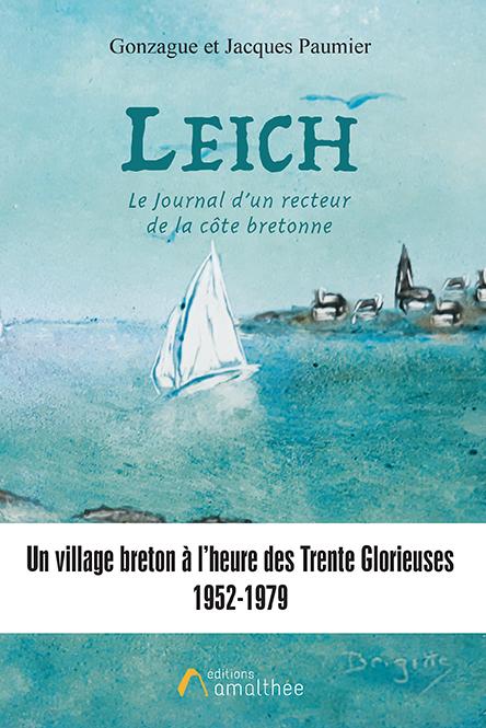 Leich. Le Journal d'un recteur de la côte bretonne(Août 2019)
