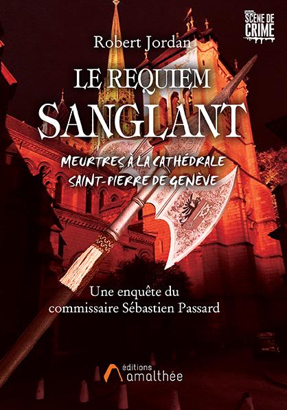 02/11/2019 – Le Requiem sanglant par Robert Jordan