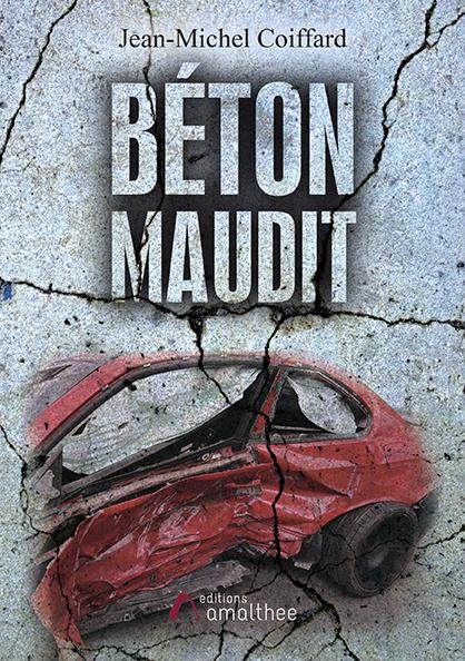 15/02/2020 – Béton Maudit par Jean-Michel Coiffard