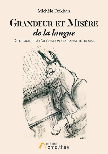 Grandeur et misère de la langue (Mars 2020)