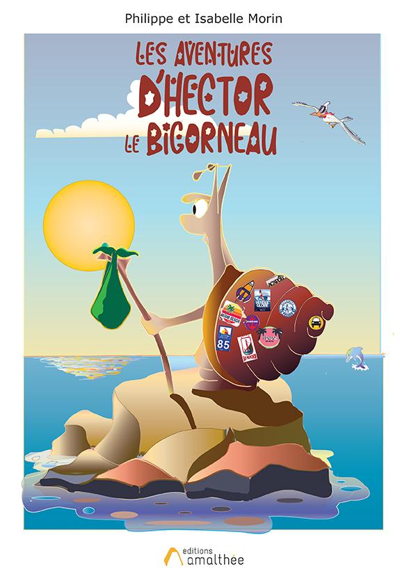 18/04/2020 – Les Aventures d'Hector Le Bigorneau par Isabelle & Philippe Morin