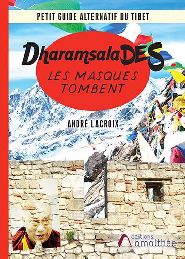 07/03/2020 – Dharamsalades par André Lacroix