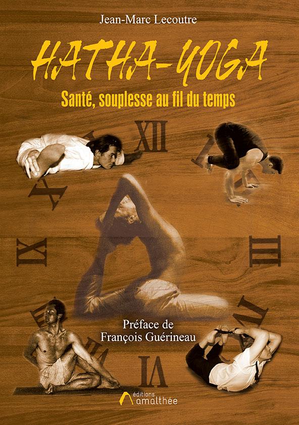 Hatha Yoga : Santé, souplesse au fil du temps (Novembre 2020)