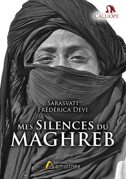 Mes silences du Maghreb (Juillet 2020)