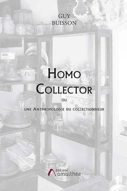 15/02/2020 – Homo collector par Guy Buisson