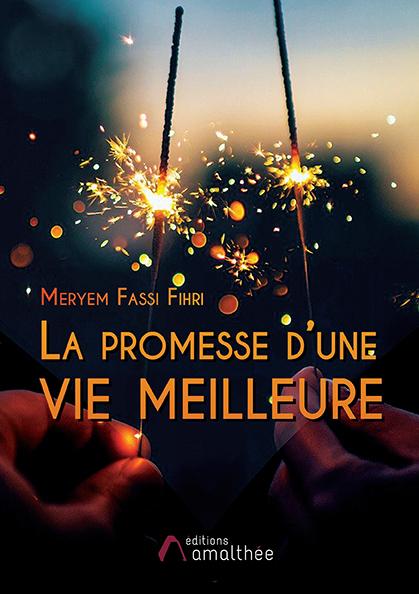 La promesse d'une vie meilleure (Mars 2021)